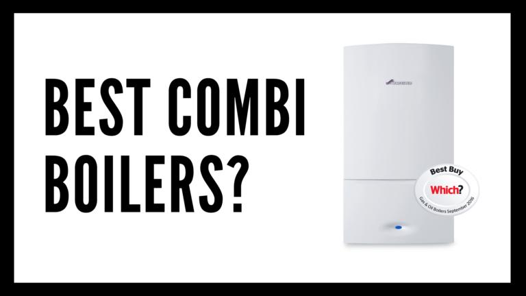 Best Combi Boiler